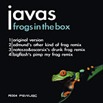Javas - Frogs In The Box