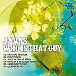 Javas – Who is that guy