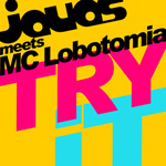 Javas, MC Lobotomia - Try It